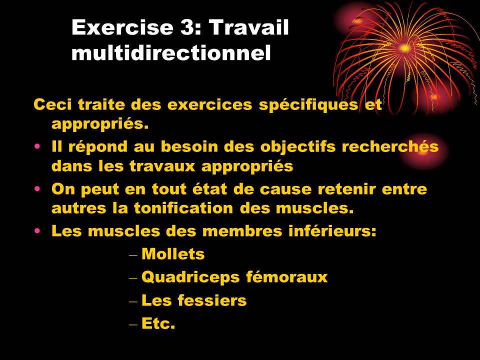 Exercise 3: Travail multidirectionnel