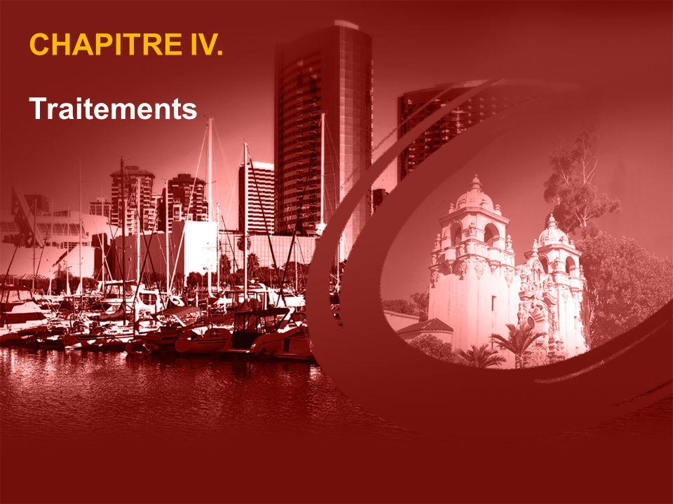 CHAPITRE IV. Traitements 1