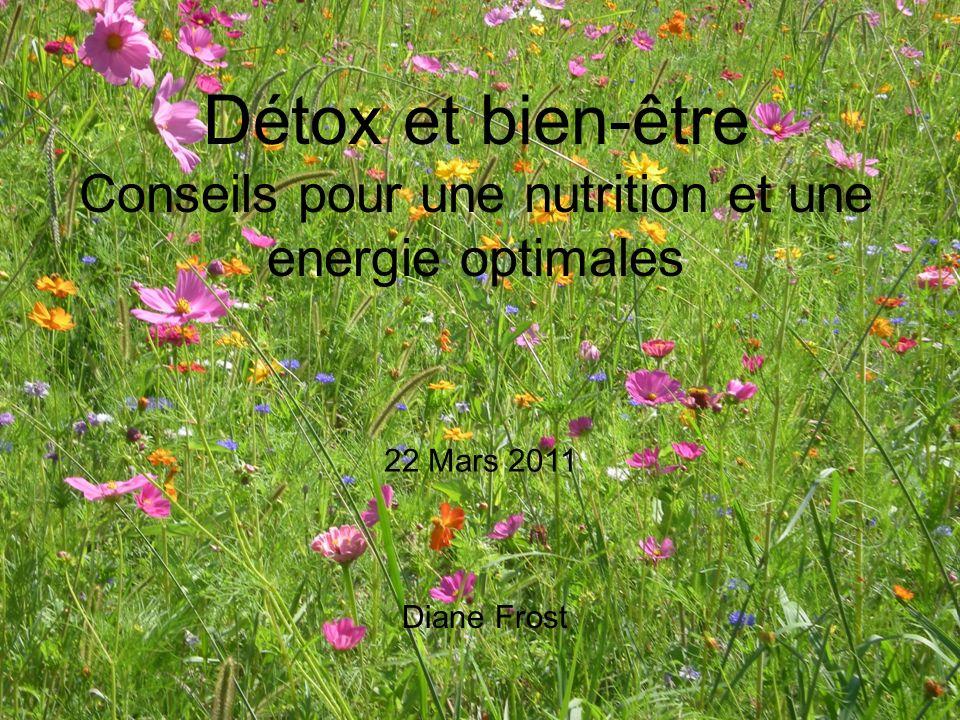 Détox et bien-être Conseils pour une nutrition et une energie optimales