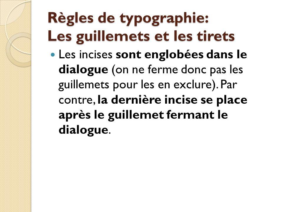 Règles de typographie: Les guillemets et les tirets