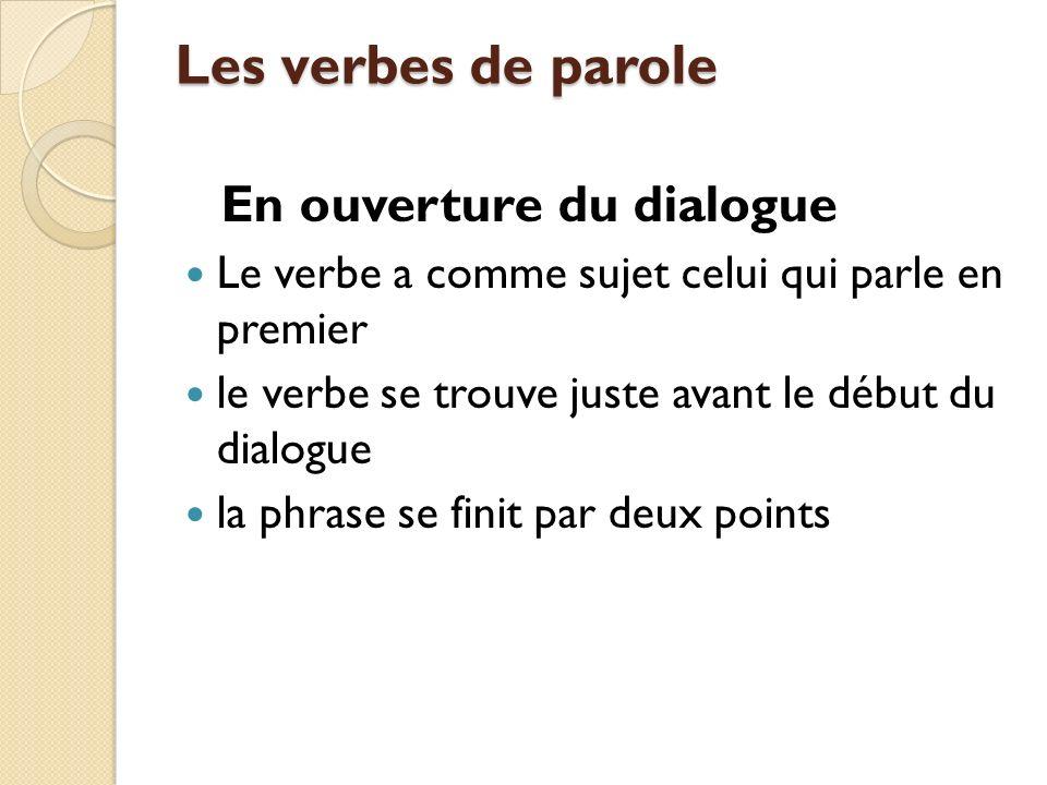 Les verbes de parole En ouverture du dialogue