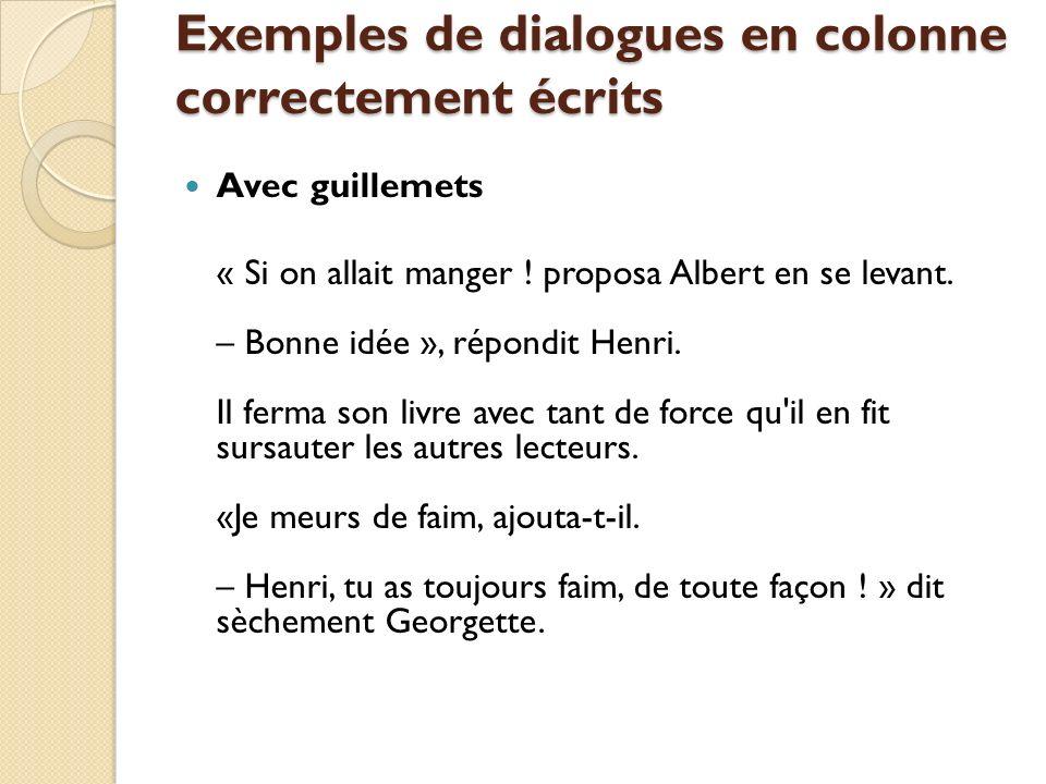 Exemples de dialogues en colonne correctement écrits