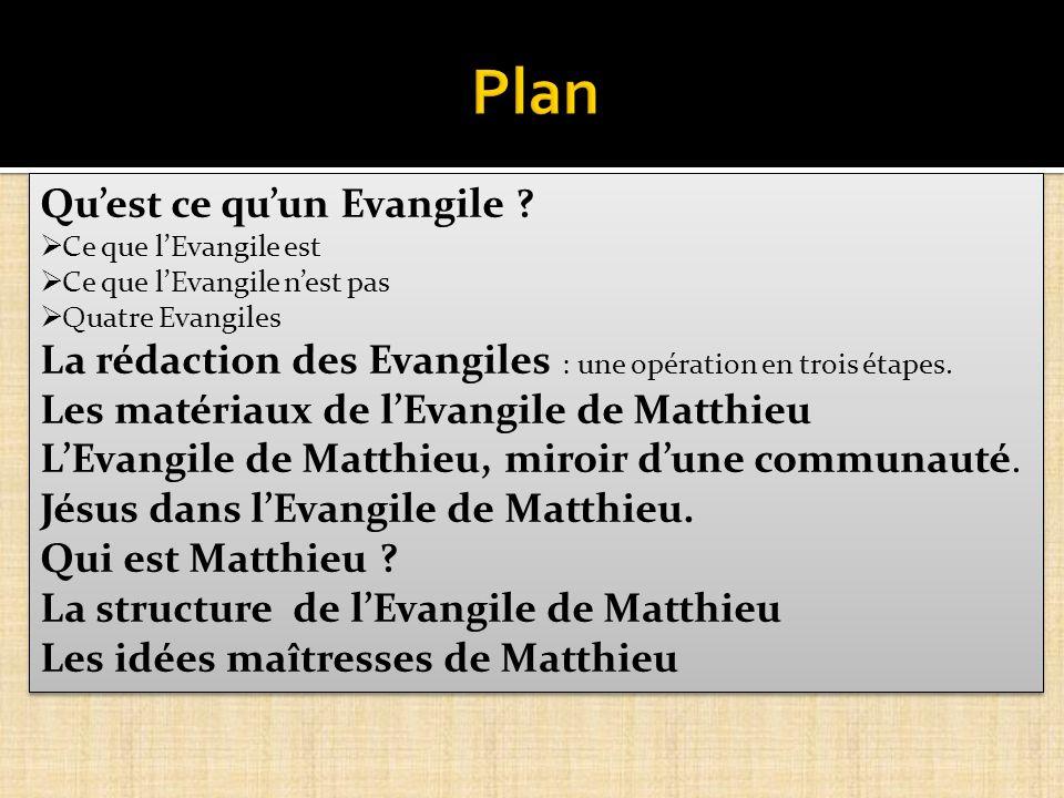 Plan Qu'est ce qu'un Evangile