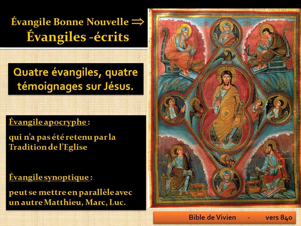Quatre évangiles, quatre témoignages sur Jésus.