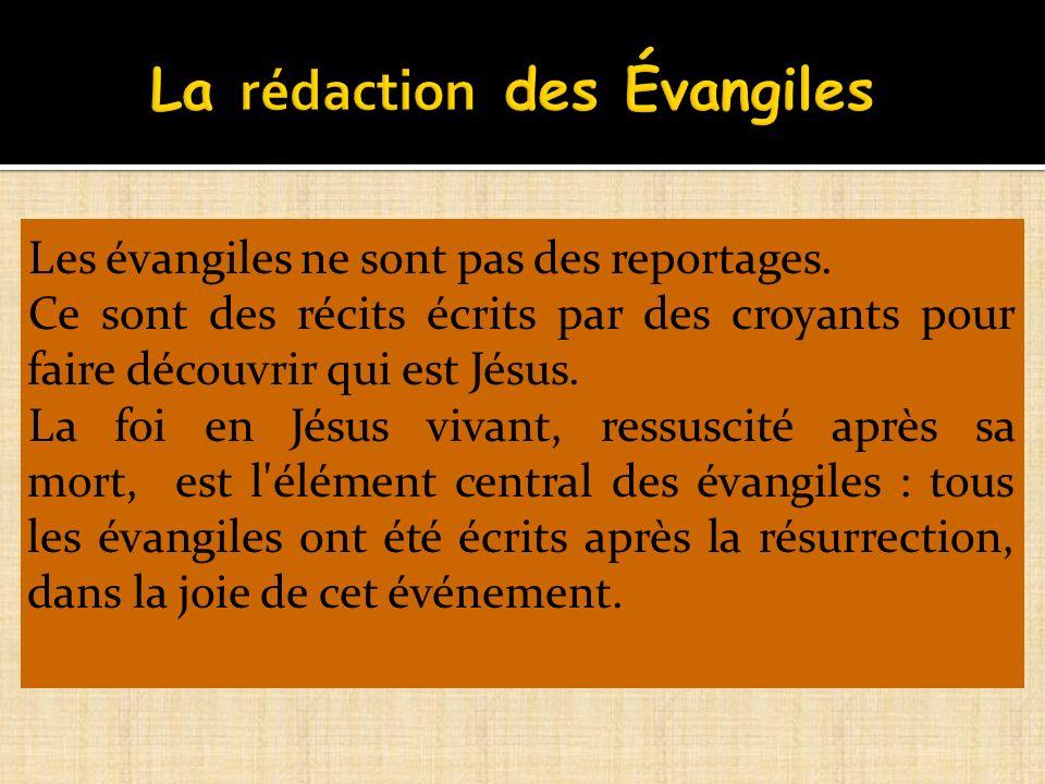 La rédaction des Évangiles