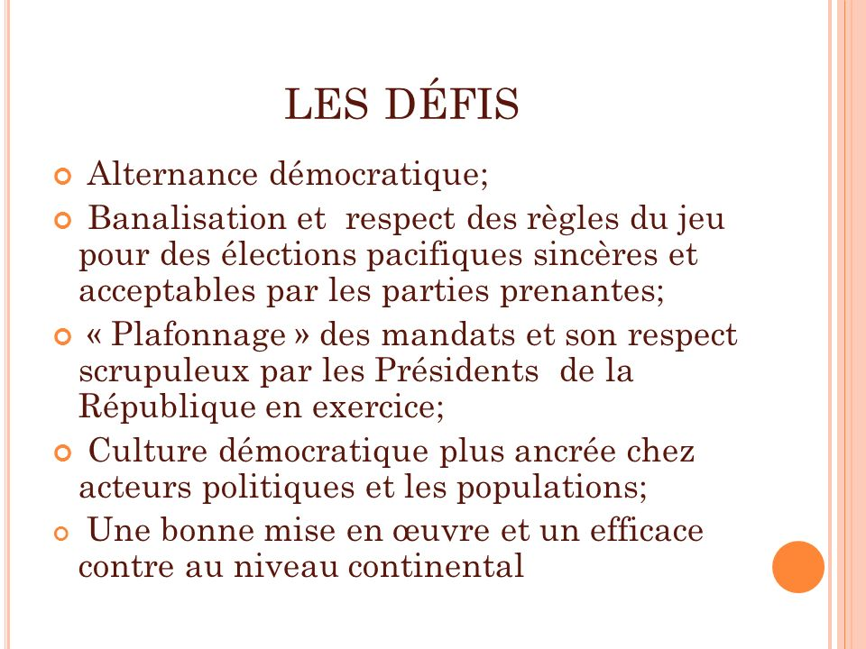 les défis Alternance démocratique;