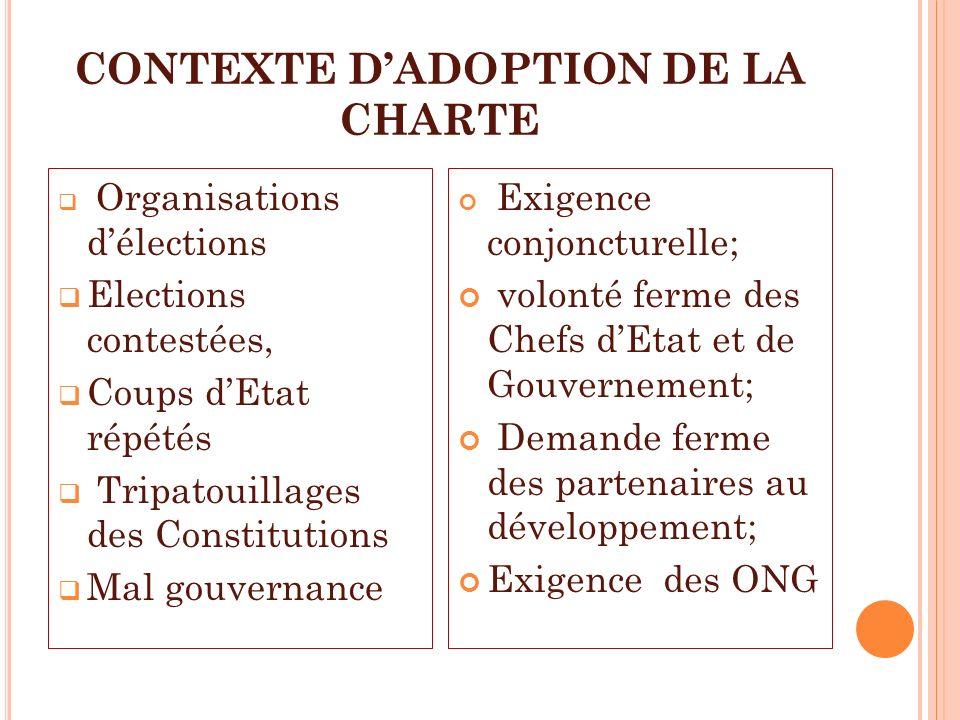 CONTEXTE D'ADOPTION DE LA CHARTE