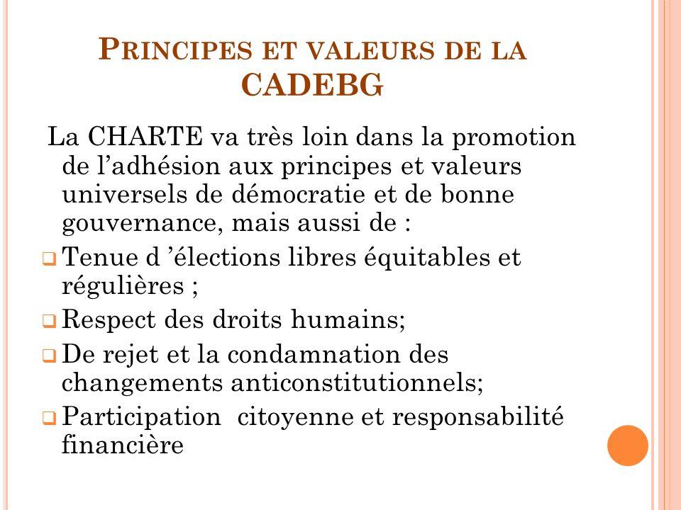 Principes et valeurs de la CADEBG