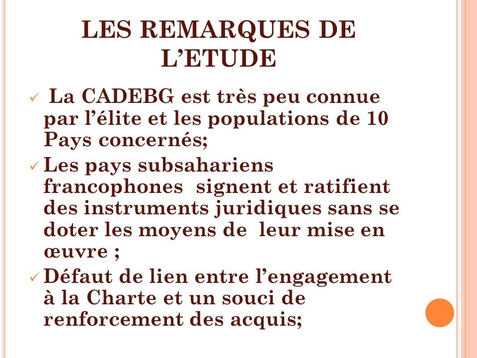 LES REMARQUES DE L'ETUDE