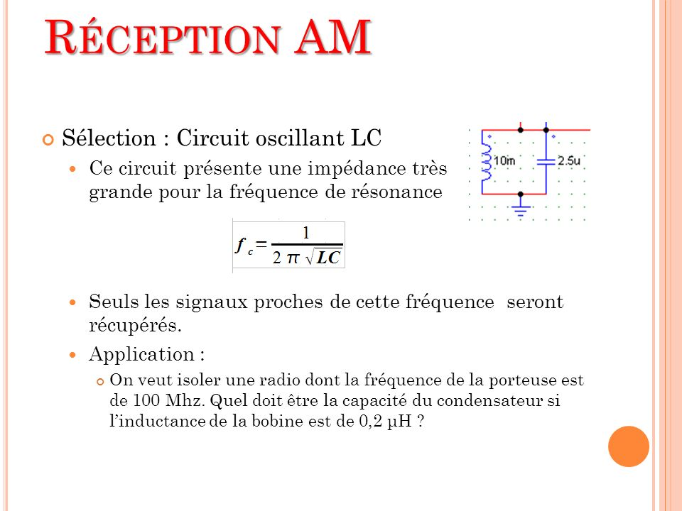 Réception AM Sélection : Circuit oscillant LC
