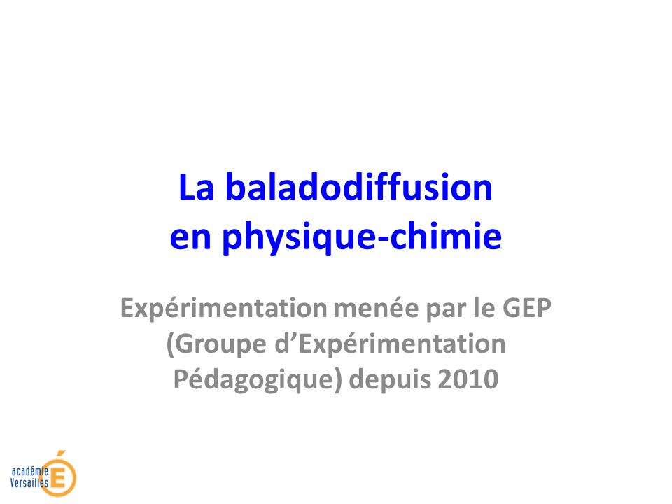 La baladodiffusion en physique-chimie
