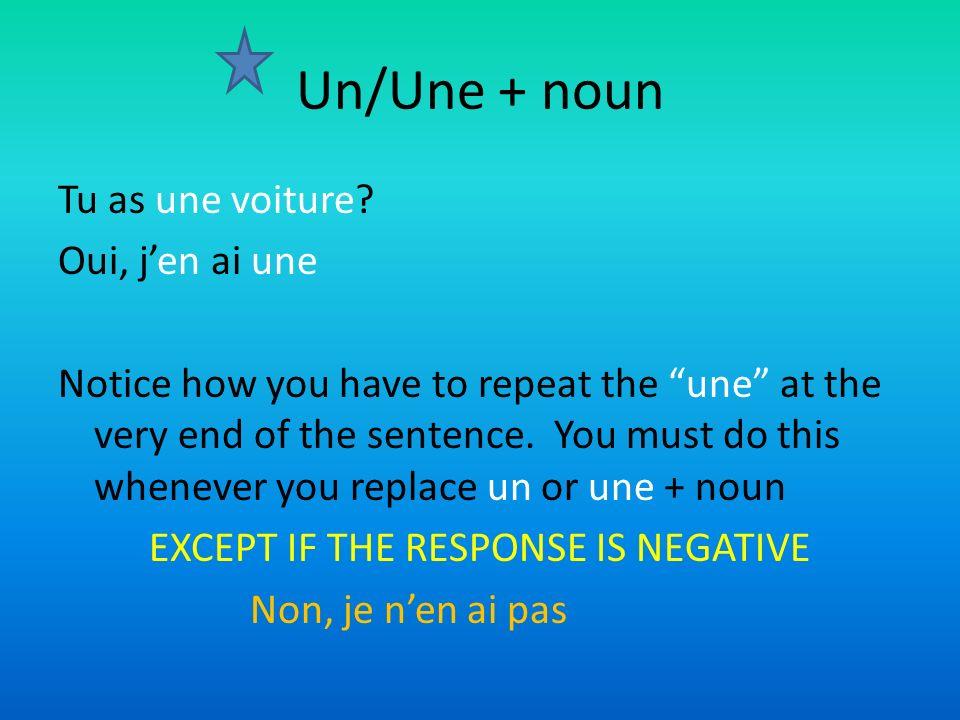 Un/Une + noun