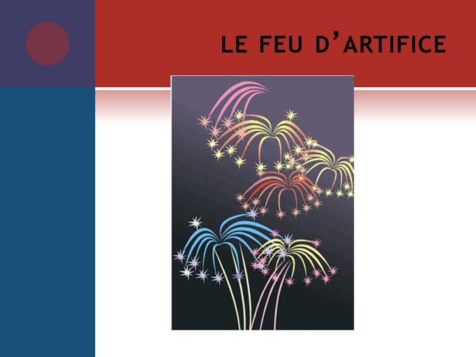 le feu d'artifice