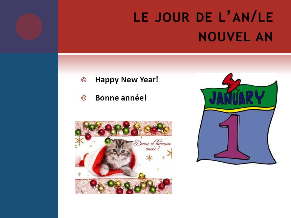 le jour de l'an/le nouvel an