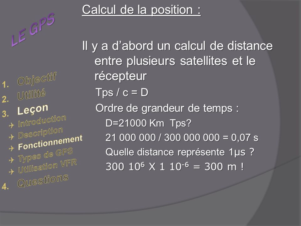 LE GPS Calcul de la position :