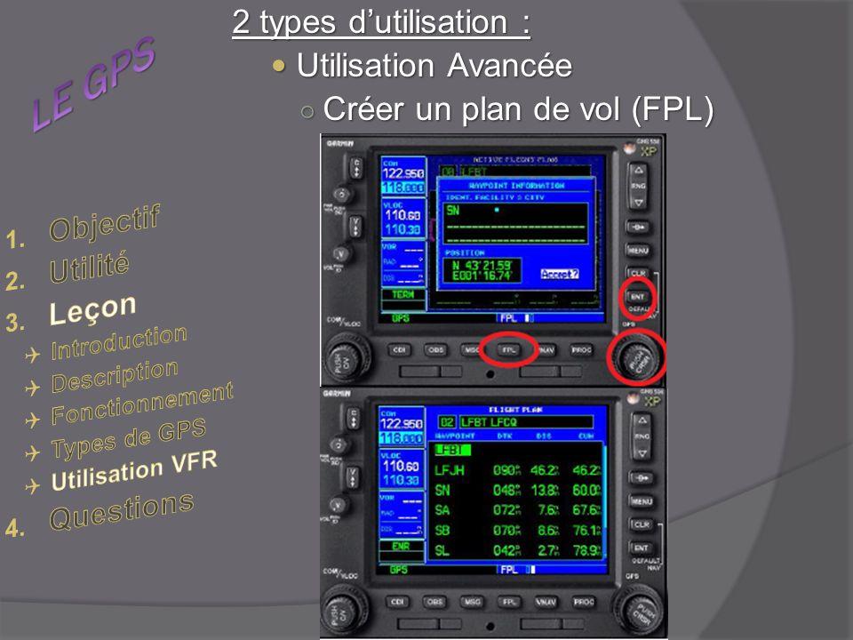 LE GPS 2 types d'utilisation : Utilisation Avancée