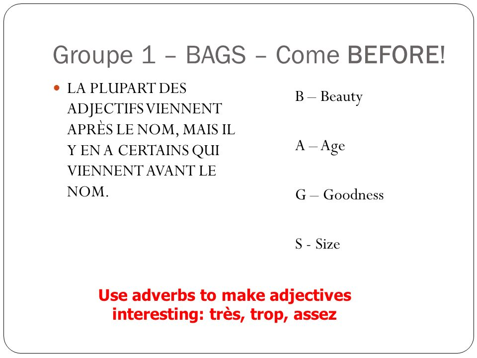 Groupe 1 – BAGS – Come BEFORE!
