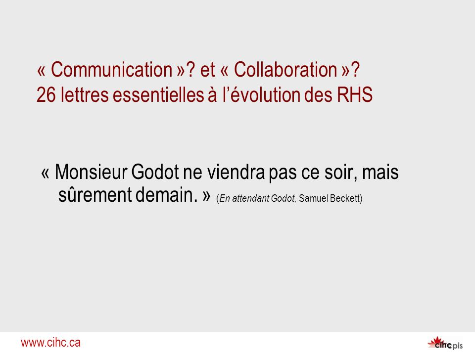 « Communication ». et « Collaboration »