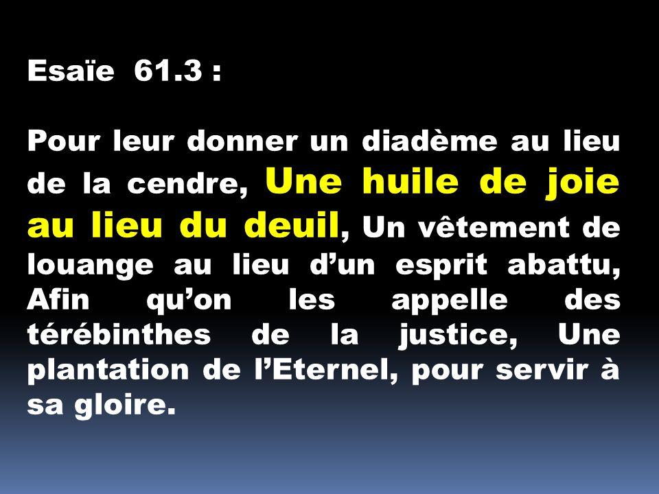 Esaïe 61.3 :