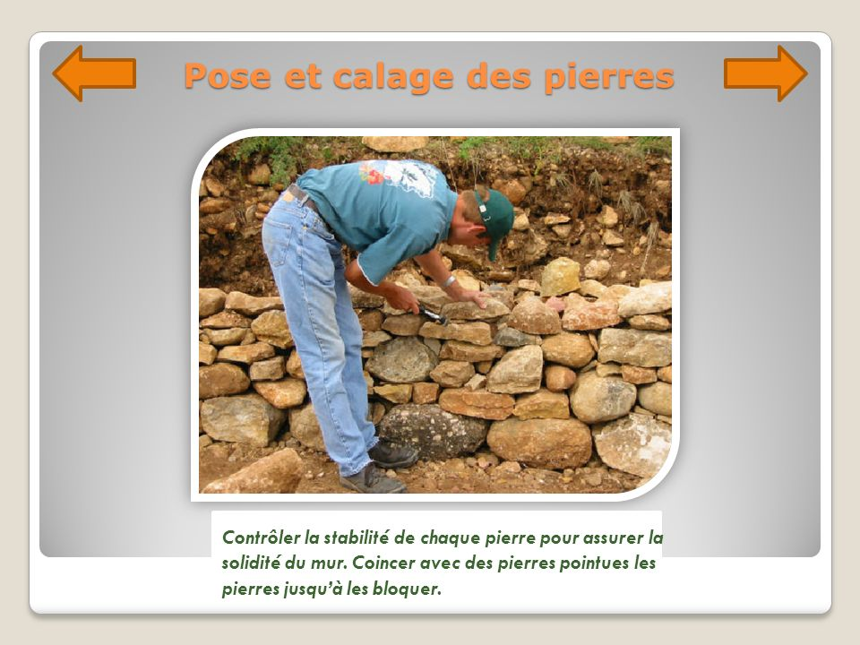 Pose et calage des pierres