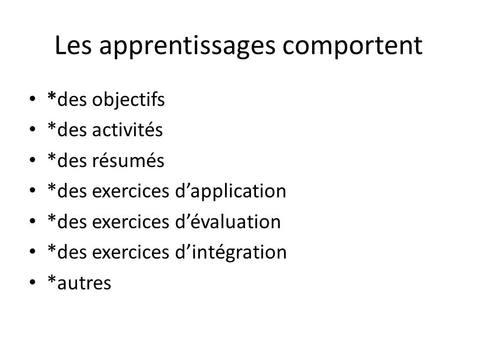 Les apprentissages comportent