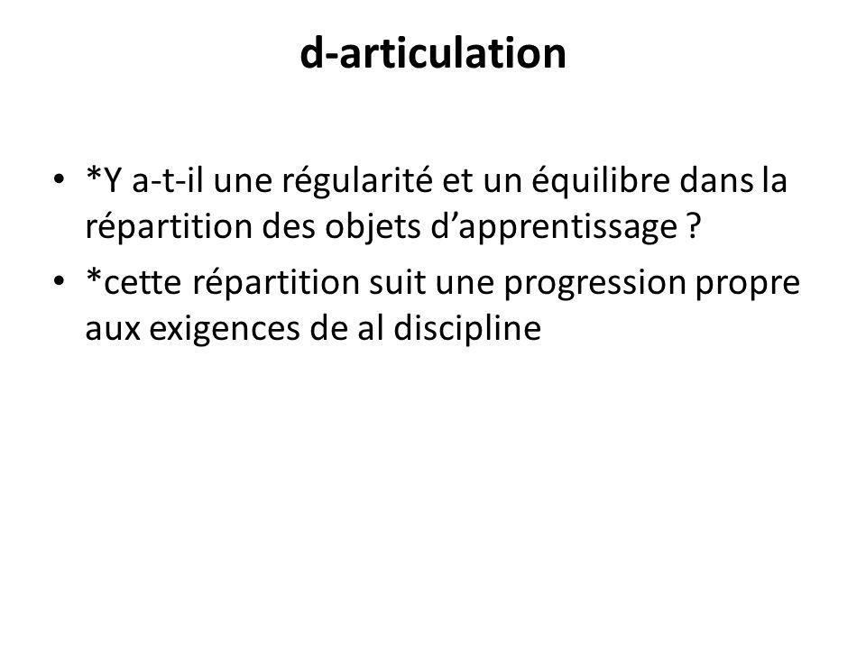 d-articulation *Y a-t-il une régularité et un équilibre dans la répartition des objets d'apprentissage