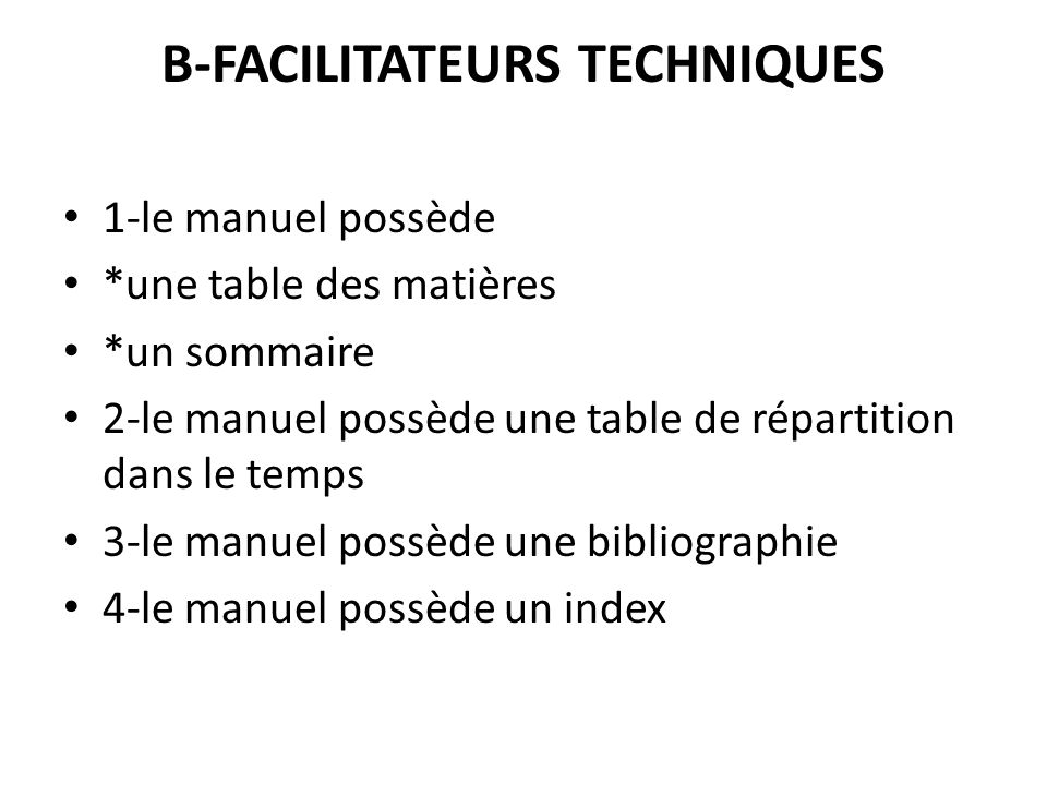 B-FACILITATEURS TECHNIQUES