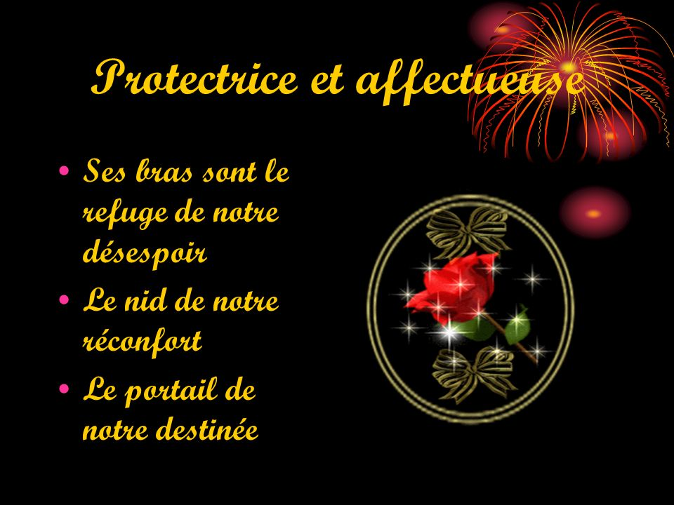 Protectrice et affectueuse