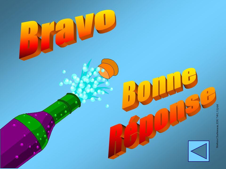 Bravo Bonne Réponse Mathieu Charbonneau, EDU 7492, UQAM