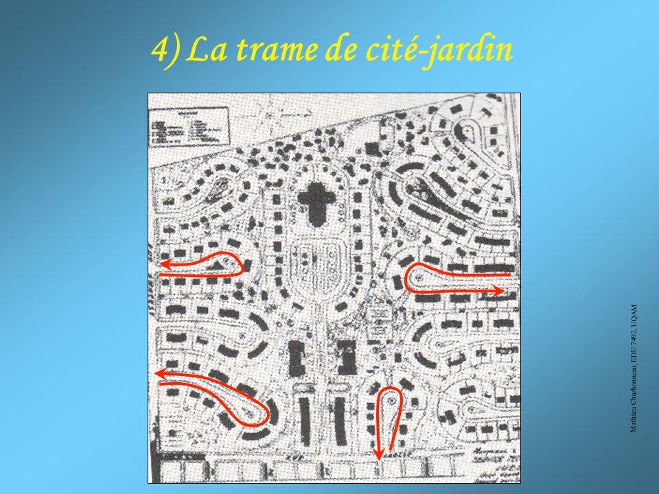 4) La trame de cité-jardin