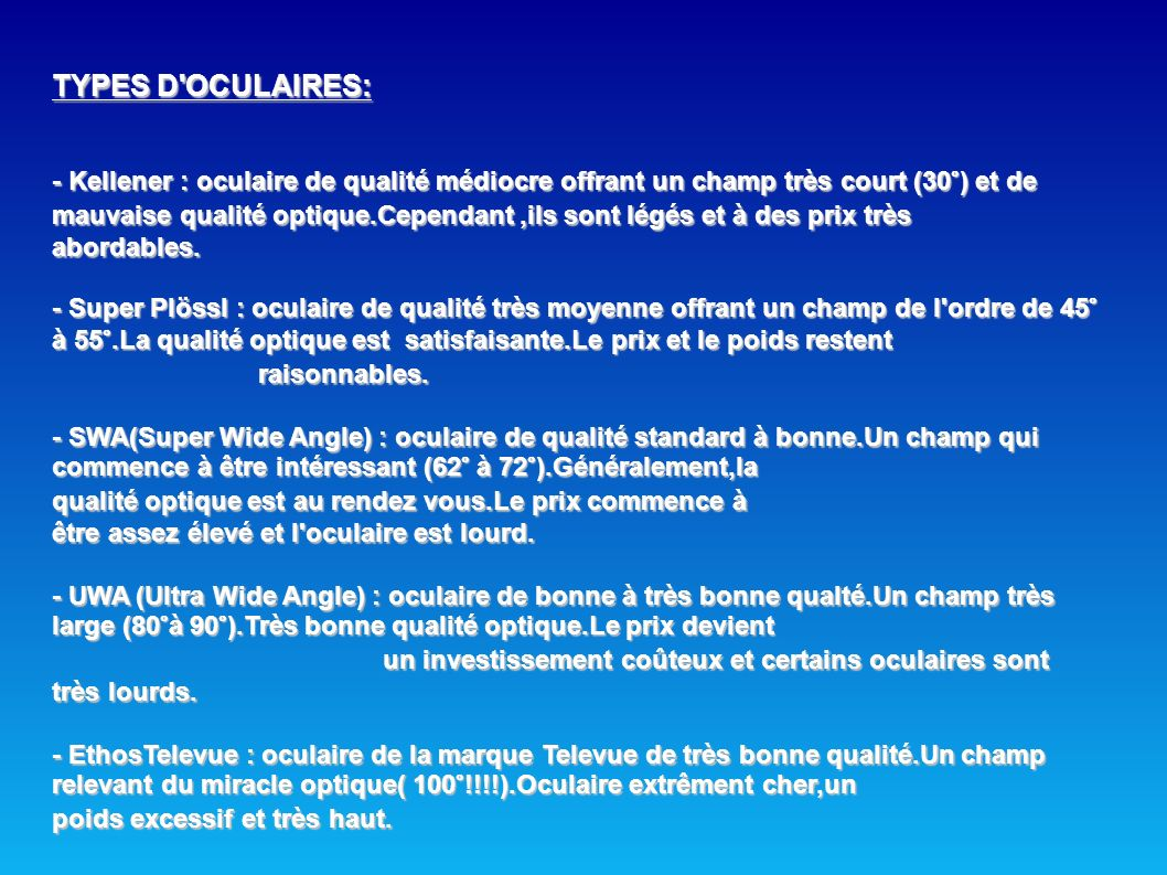 TYPES D OCULAIRES: