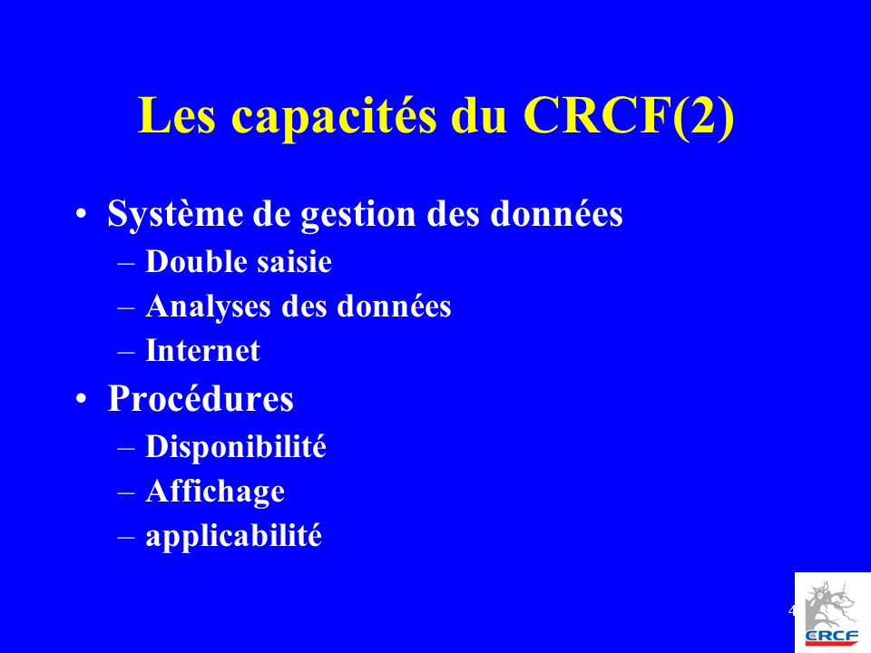 Les capacités du CRCF(2)