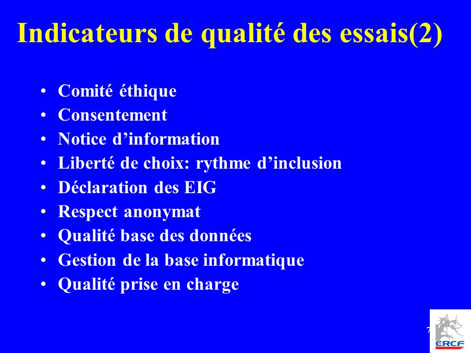 Indicateurs de qualité des essais(2)