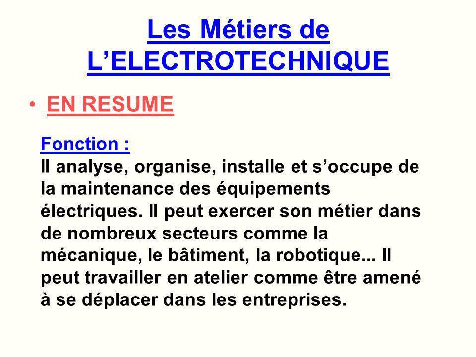 Les Métiers de L'ELECTROTECHNIQUE