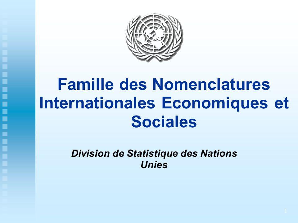 Famille des Nomenclatures Internationales Economiques et Sociales