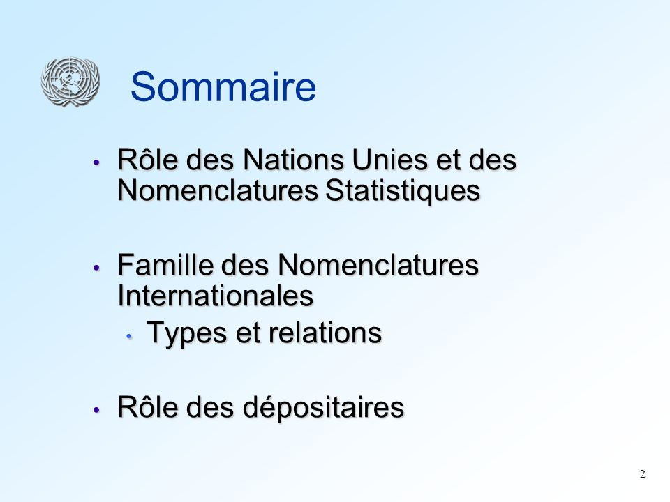 Sommaire Rôle des Nations Unies et des Nomenclatures Statistiques