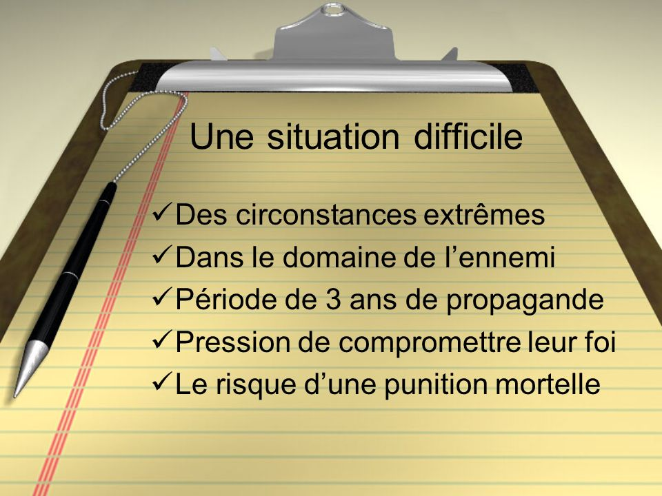 Une situation difficile