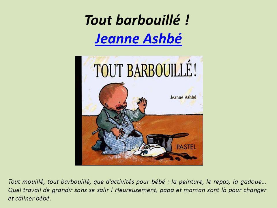 Tout barbouillé ! Jeanne Ashbé