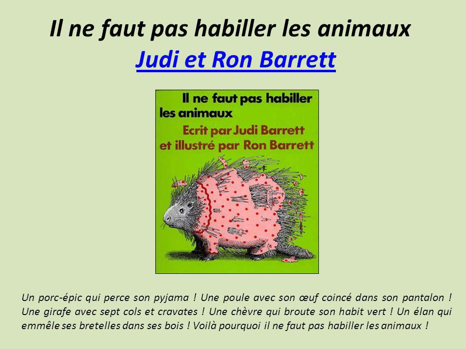 Il ne faut pas habiller les animaux Judi et Ron Barrett