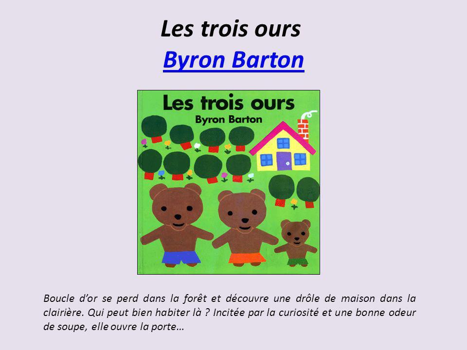 Les trois ours Byron Barton