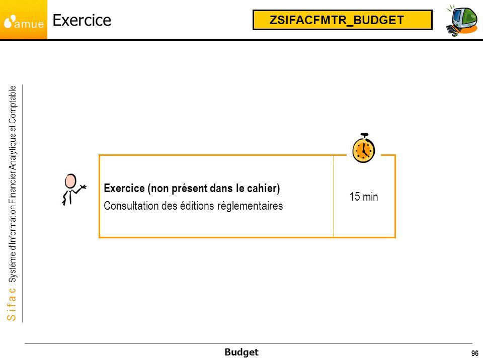 Exercice ZSIFACFMTR_BUDGET Exercice (non présent dans le cahier)