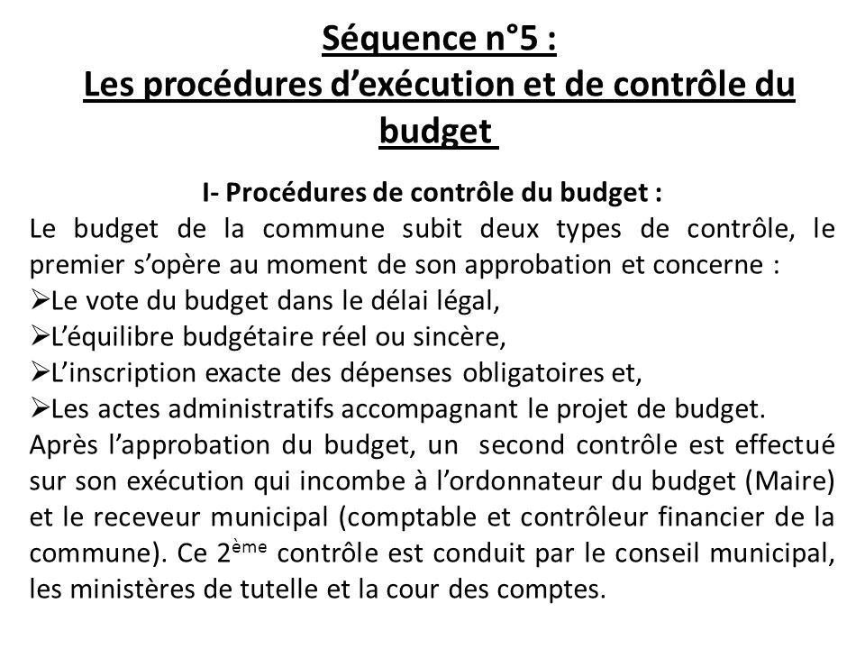 Séquence n°5 : Les procédures d'exécution et de contrôle du budget