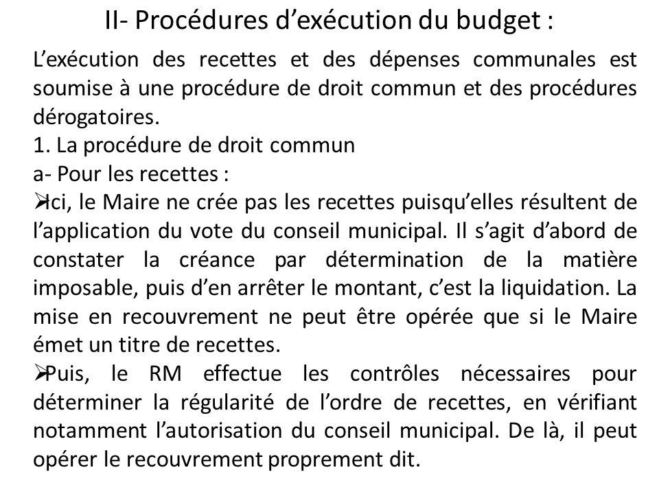II- Procédures d'exécution du budget :