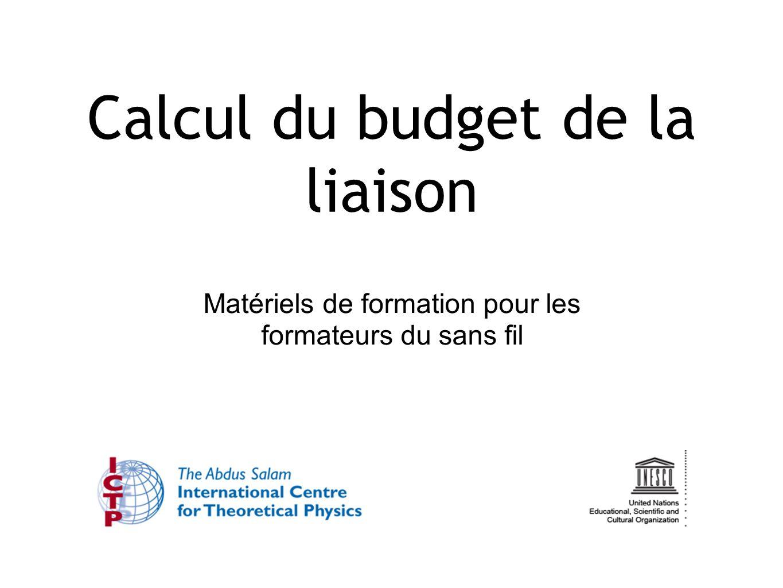 Calcul du budget de la liaison