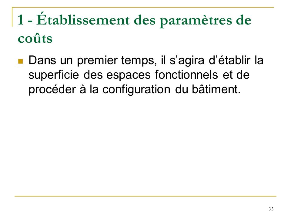 1 - Établissement des paramètres de coûts