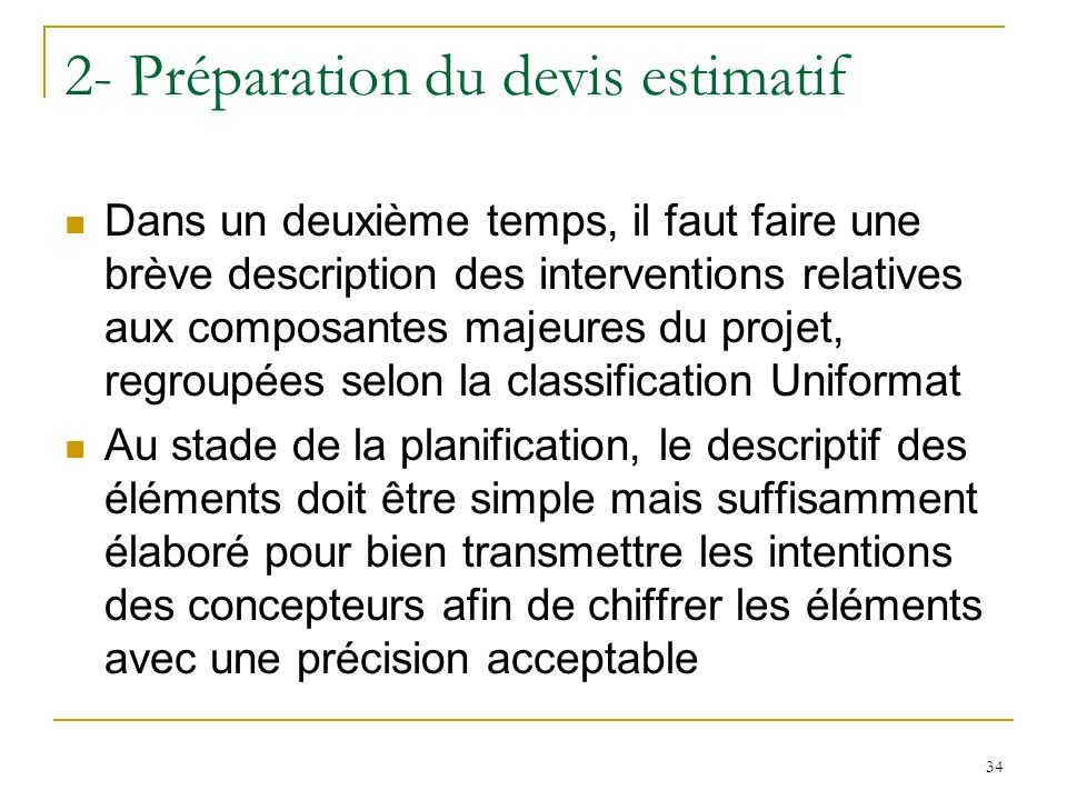 2- Préparation du devis estimatif