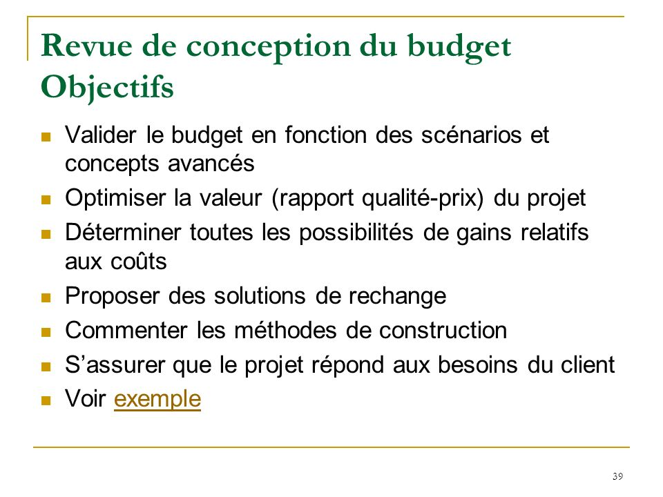 Revue de conception du budget Objectifs