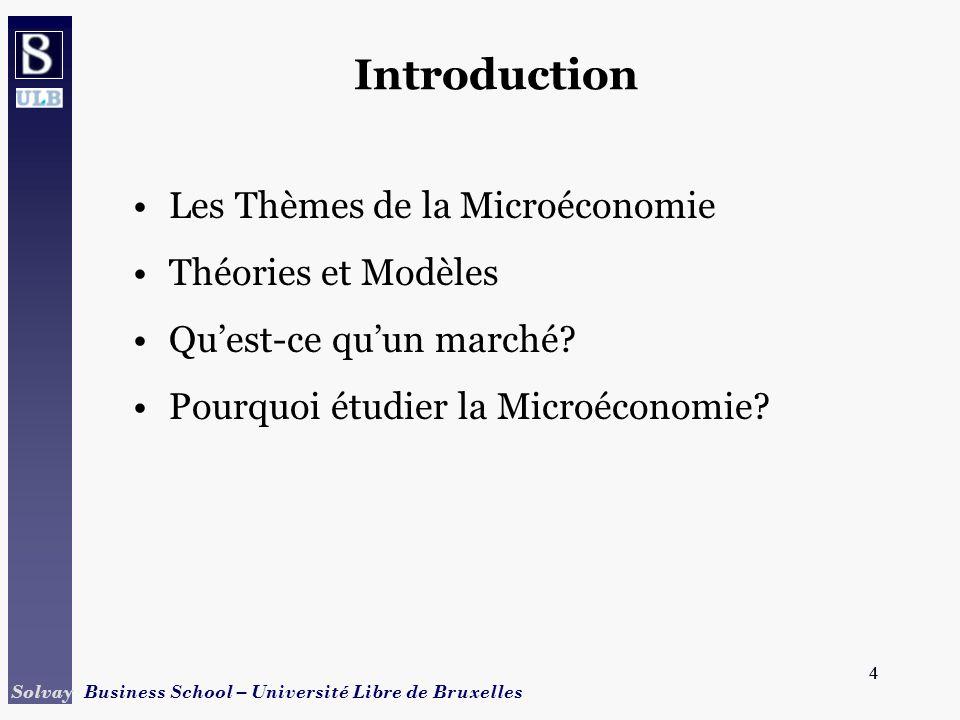 Introduction Les Thèmes de la Microéconomie Théories et Modèles