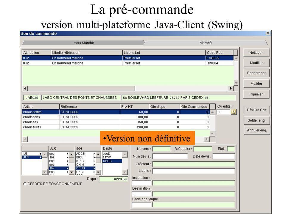 La pré-commande version multi-plateforme Java-Client (Swing)