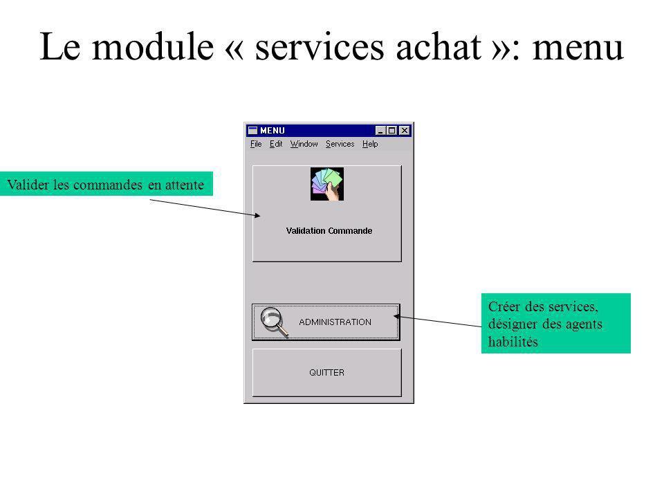 Le module « services achat »: menu